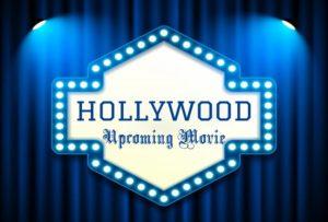 Hollywood Upcoming