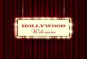 Hollywood web series