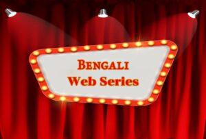 Bengali Web Series