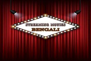 Bengali Streaming